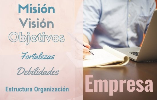 Misión Objetivos Organización Empresa